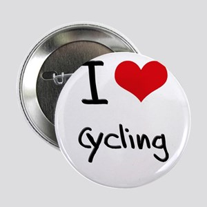 "I love Cycling 2.25"" Button"