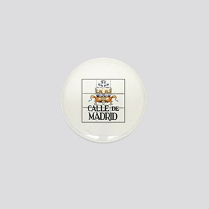 Calle de Madrid, Madrid - Spain Mini Button