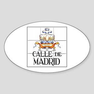 Calle de Madrid, Madrid - Spain Oval Sticker