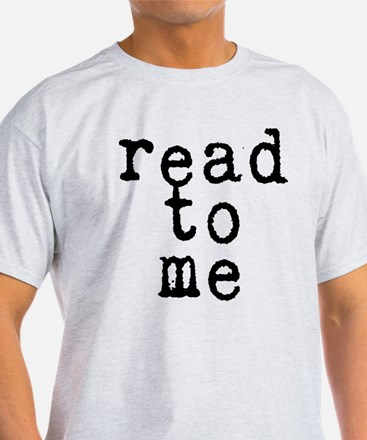 read to me 10x10 T-Shirt