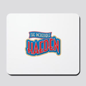 The Incredible Kaeden Mousepad
