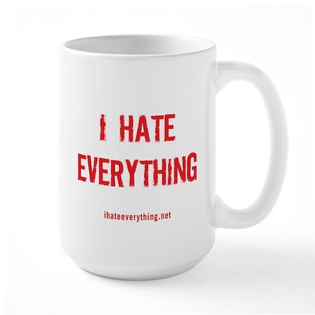 I Hate Everything Mug