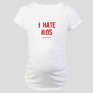 I Hate Kids Maternity T-Shirt