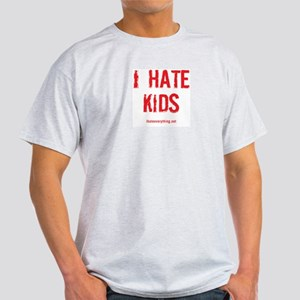 I Hate Kids T-Shirt