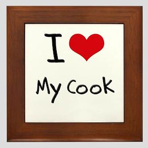 I love My Cook Framed Tile