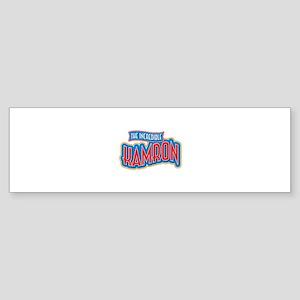 The Incredible Kamron Bumper Sticker