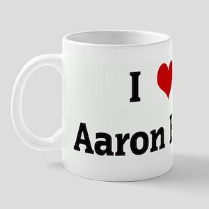I Love Aaron Burr Mug