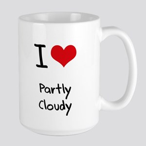 I love Partly Cloudy Mug