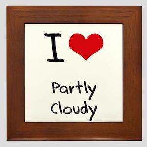 I love Partly Cloudy Framed Tile