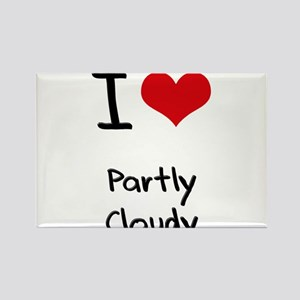 I love Partly Cloudy Rectangle Magnet