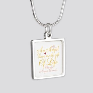 An Angel Gave Me The Gift Of Life Silver Square Ne