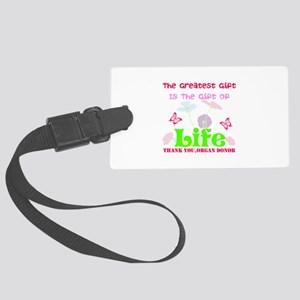The Greatest Gift Large Luggage Tag