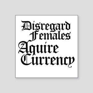 Disregard females acquire currency Sticker