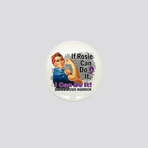 If Rosie Can Do It Sarcoidosis Mini Button