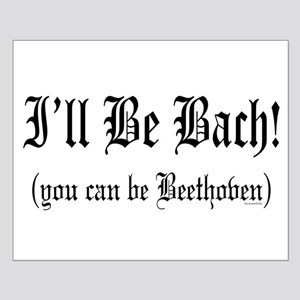 I'll Be Bach... Small Poster