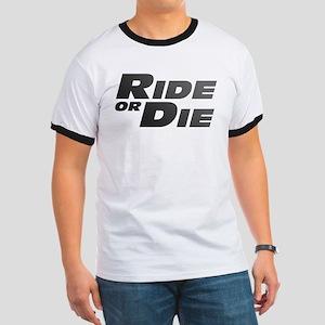 Ride or Die Ringer T