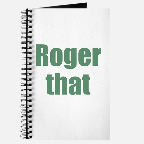 Roger That Journal