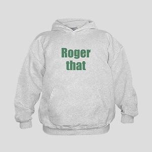 Roger That Hoodie