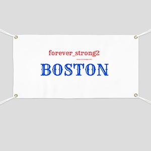 Boston Forever Strong Banner