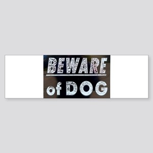 Beware of.... Bumper Sticker