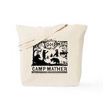 Camp Mather Matter, save the dam Tote Bag