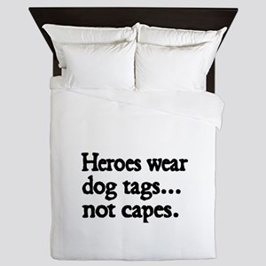 Heroes wear dog tags Queen Duvet