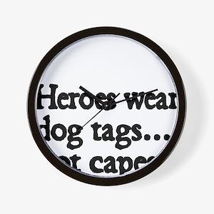 Heroes wear dog tags Wall Clock