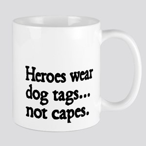 Heroes wear dog tags Mug