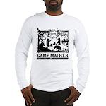 Camp Mather Matters Long Sleeve T-Shirt
