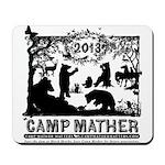 Camp Mather Matters Mousepad
