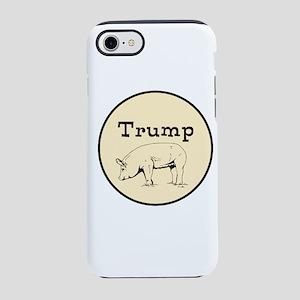 Trump pig, anti tump iPhone 7 Tough Case