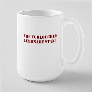 The Furloughed Lemonade Stand Large Mug