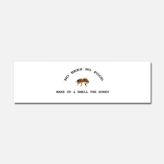 No Bees No Food Car Magnet 10 x 3