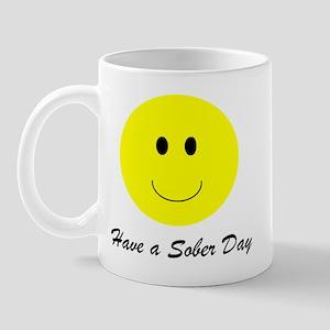 Have a sober day t-shirts & more Mug