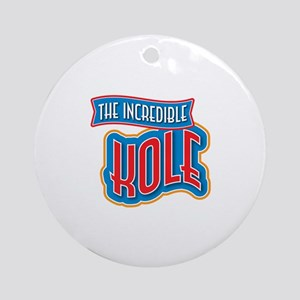 The Incredible Kole Ornament (Round)
