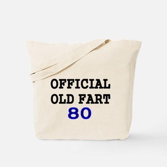 OFFICIAL OLD FART 80 Tote Bag