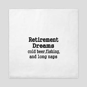 Retirement Dreams Queen Duvet