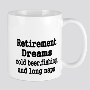 Retirement Dreams Mug