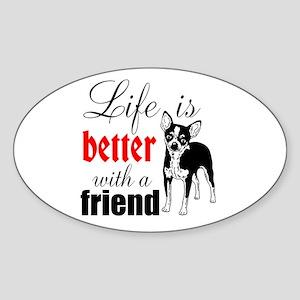 Better With A Friend Sticker