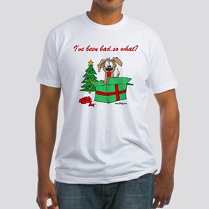 I've been bad,so what? Fitted T-Shirt
