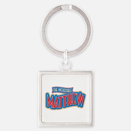 The Incredible Matthew Keychains