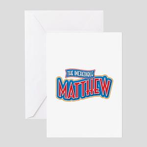 The Incredible Matthew Greeting Card