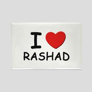I love Rashad Rectangle Magnet