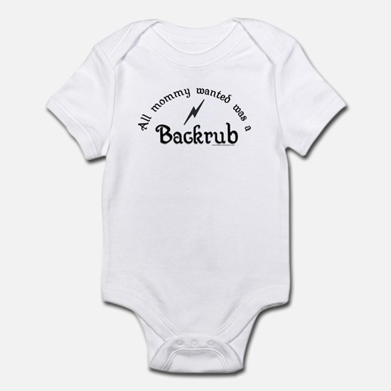 All mommy wanted was a backru Infant Bodysuit