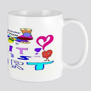 Happy Birthday Believe It Mug