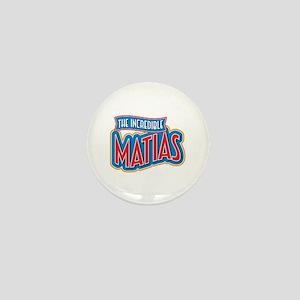 The Incredible Matias Mini Button