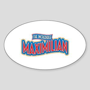 The Incredible Maximilian Sticker