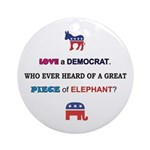 Love a Democrat Ornament (Round)