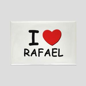 I love Rafael Rectangle Magnet