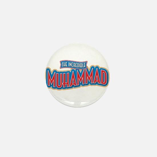 The Incredible Muhammad Mini Button